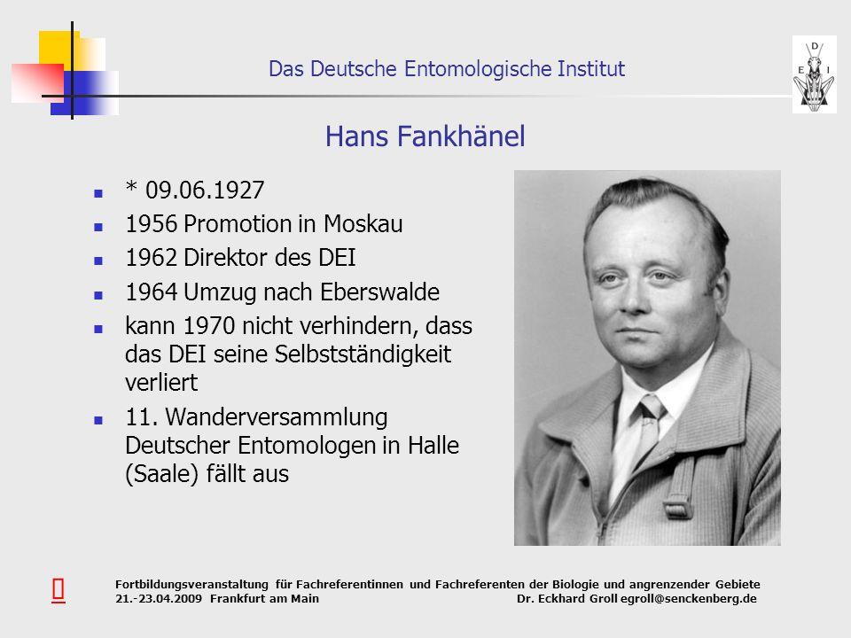 Hans Fankhänel Û * 09.06.1927 1956 Promotion in Moskau