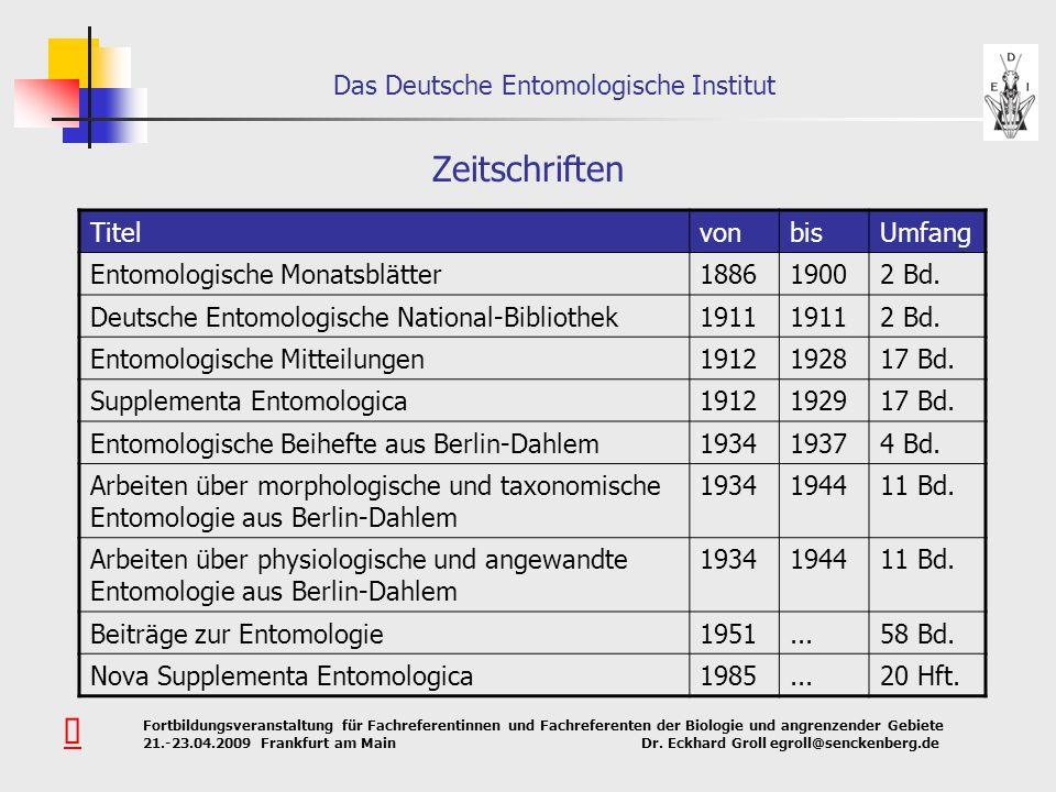 Zeitschriften Û Titel von bis Umfang Entomologische Monatsblätter 1886