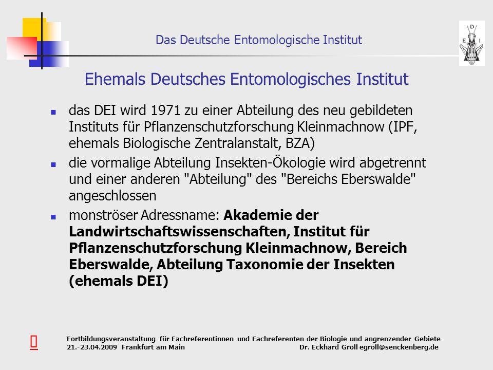 Ehemals Deutsches Entomologisches Institut