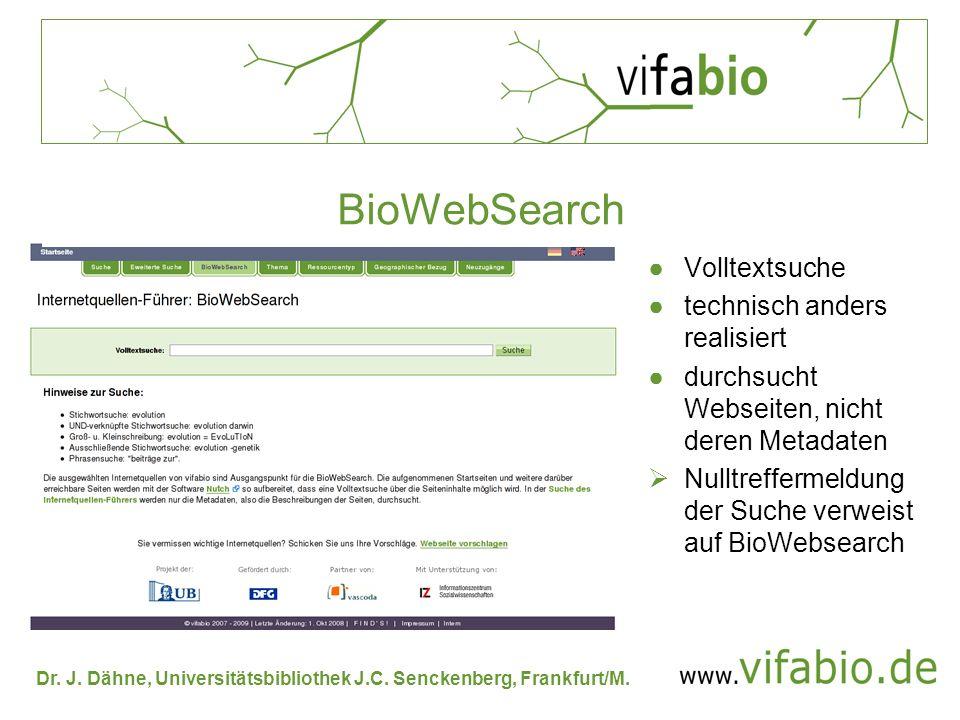 BioWebSearch Volltextsuche technisch anders realisiert