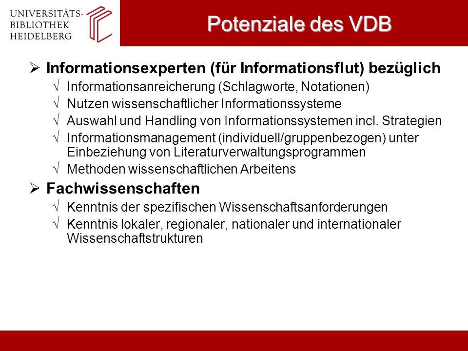 Potenziale des VDBInformationsexperten (für Informationsflut) bezüglich. Informationsanreicherung (Schlagworte, Notationen)