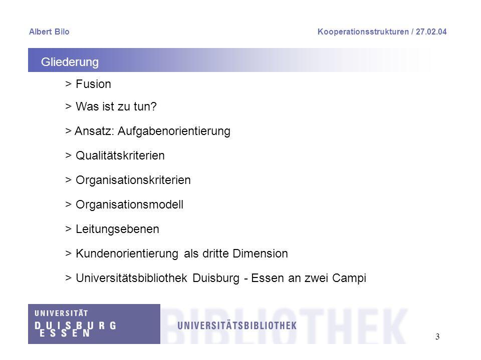 Ansatz: Aufgabenorientierung Qualitätskriterien Organisationskriterien