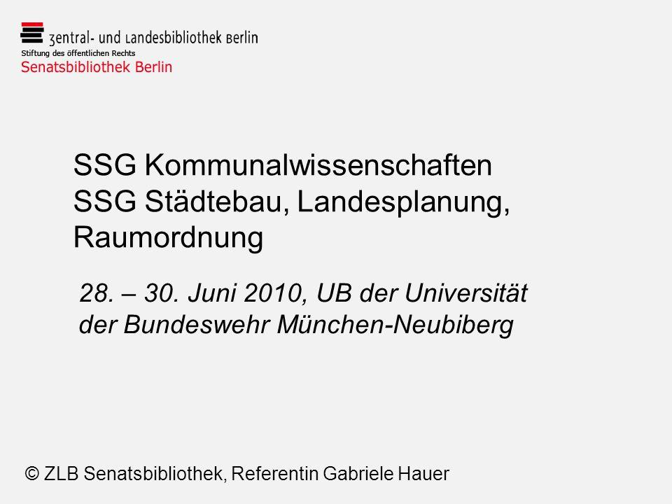 SSG Kommunalwissenschaften SSG Städtebau, Landesplanung, Raumordnung