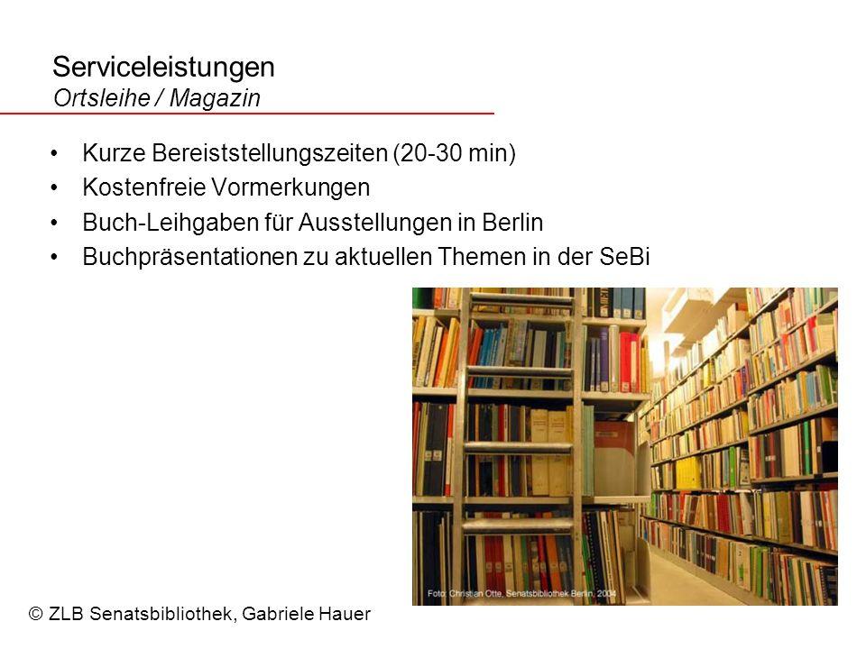 Serviceleistungen Ortsleihe / Magazin