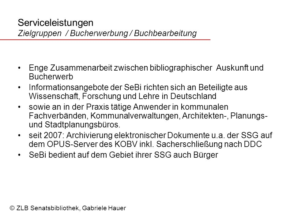 Serviceleistungen Zielgruppen / Bucherwerbung / Buchbearbeitung