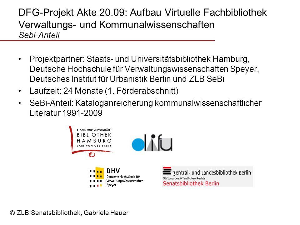 DFG-Projekt Akte 20.09: Aufbau Virtuelle Fachbibliothek Verwaltungs- und Kommunalwissenschaften Sebi-Anteil