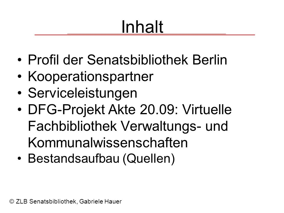 Inhalt Profil der Senatsbibliothek Berlin Kooperationspartner