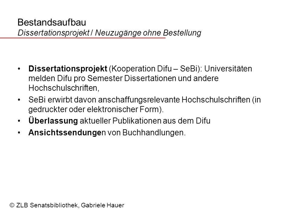 Bestandsaufbau Dissertationsprojekt / Neuzugänge ohne Bestellung