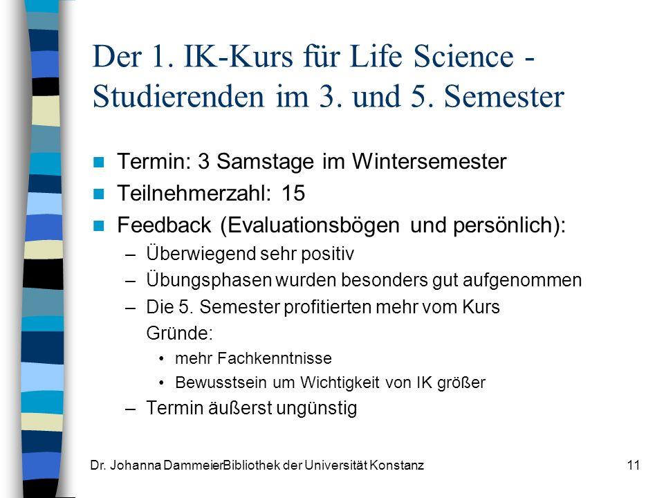 Der 1. IK-Kurs für Life Science - Studierenden im 3. und 5. Semester