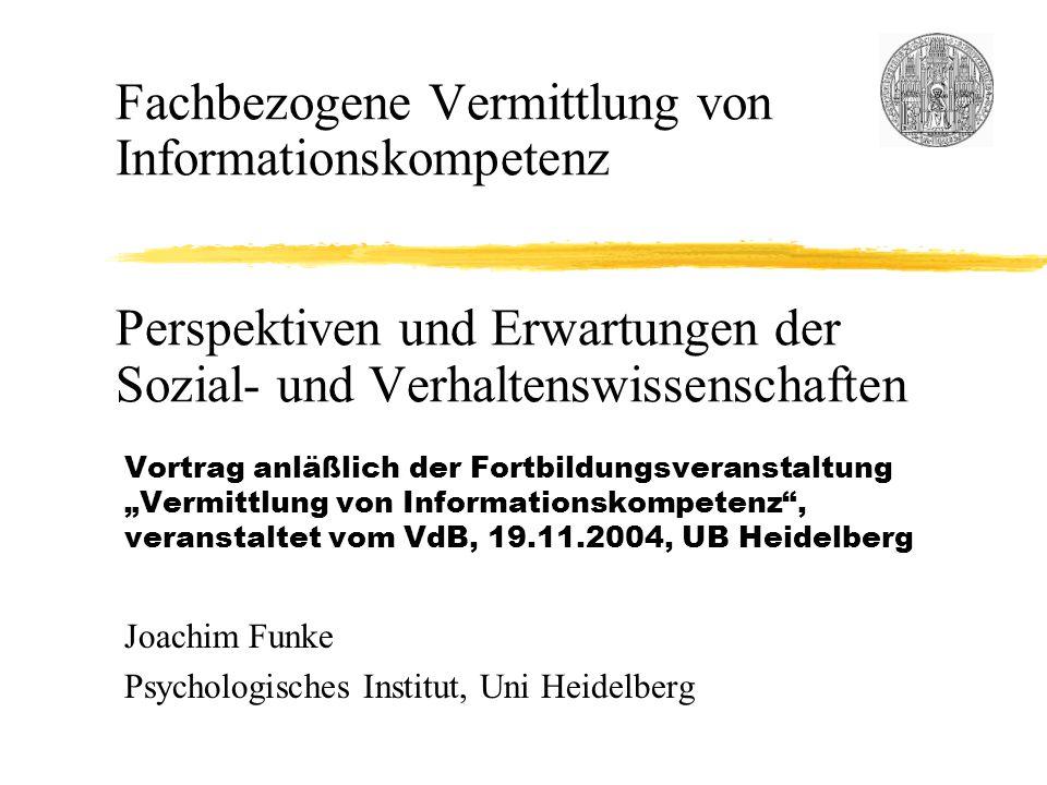 Fachbezogene Vermittlung von Informationskompetenz Perspektiven und Erwartungen der Sozial- und Verhaltenswissenschaften