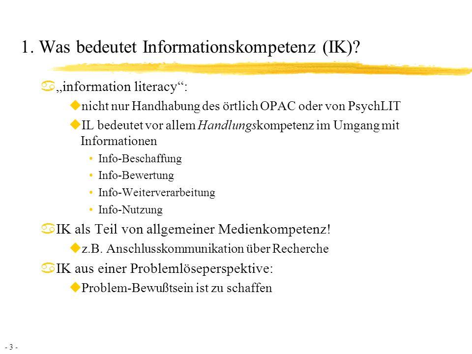 1. Was bedeutet Informationskompetenz (IK)