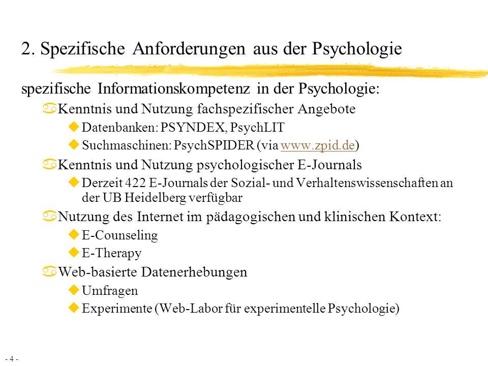 2. Spezifische Anforderungen aus der Psychologie