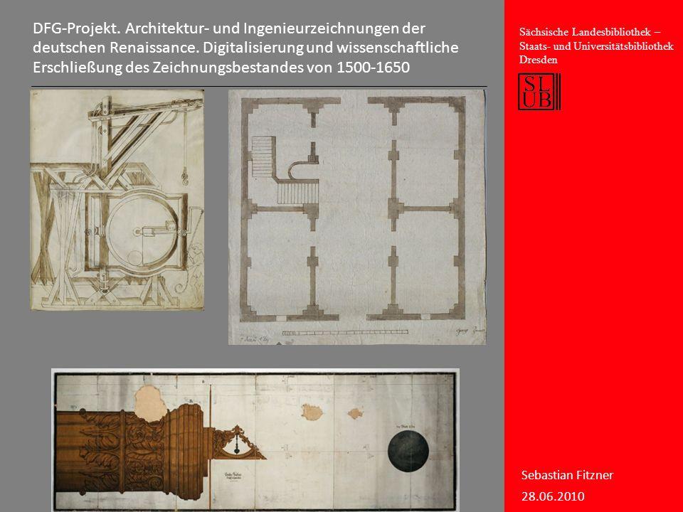 DFG-Projekt. Architektur- und Ingenieurzeichnungen der deutschen Renaissance.