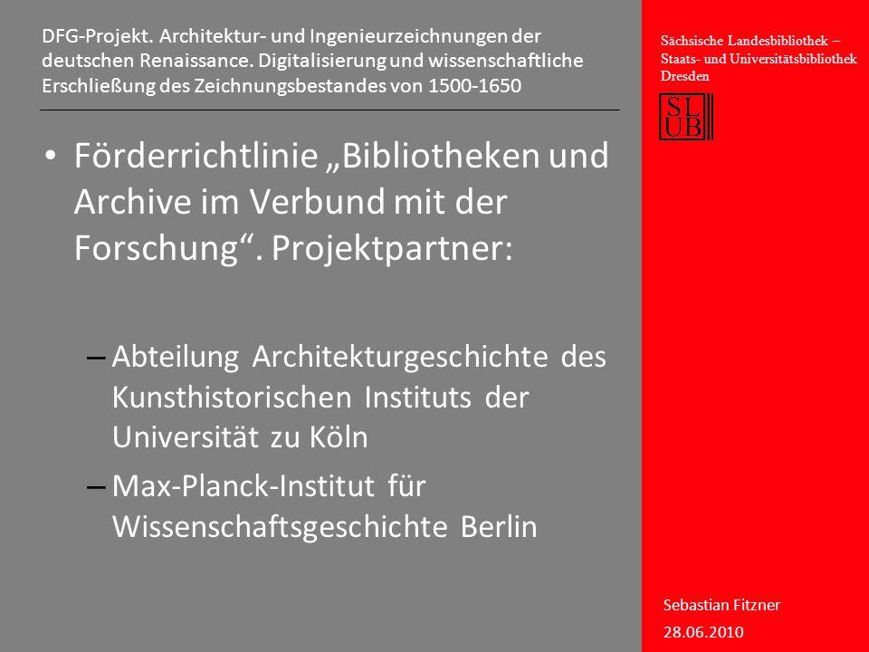 DFG-Projekt. Architektur- und Ingenieurzeichnungen der deutschen Renaissance. Digitalisierung und wissenschaftliche Erschließung des Zeichnungsbestandes von 1500-1650