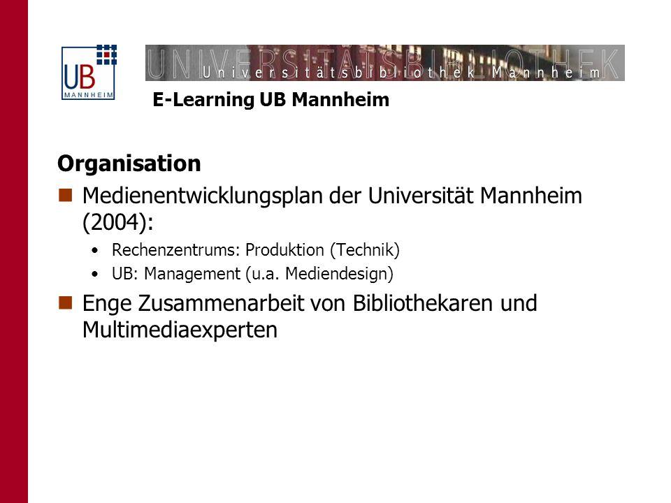 Medienentwicklungsplan der Universität Mannheim (2004):