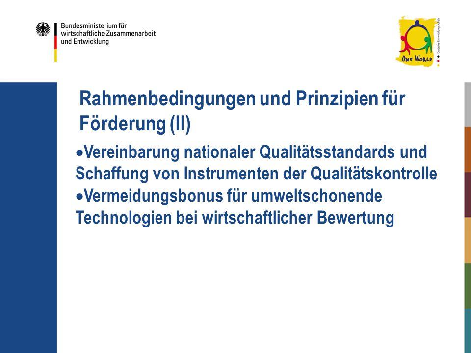 Rahmenbedingungen und Prinzipien für Förderung (II)