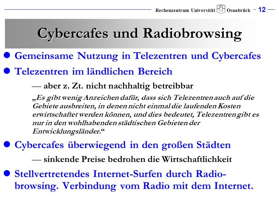 Cybercafes und Radiobrowsing