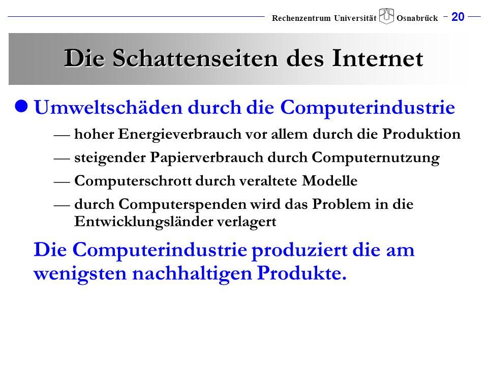 Die Schattenseiten des Internet