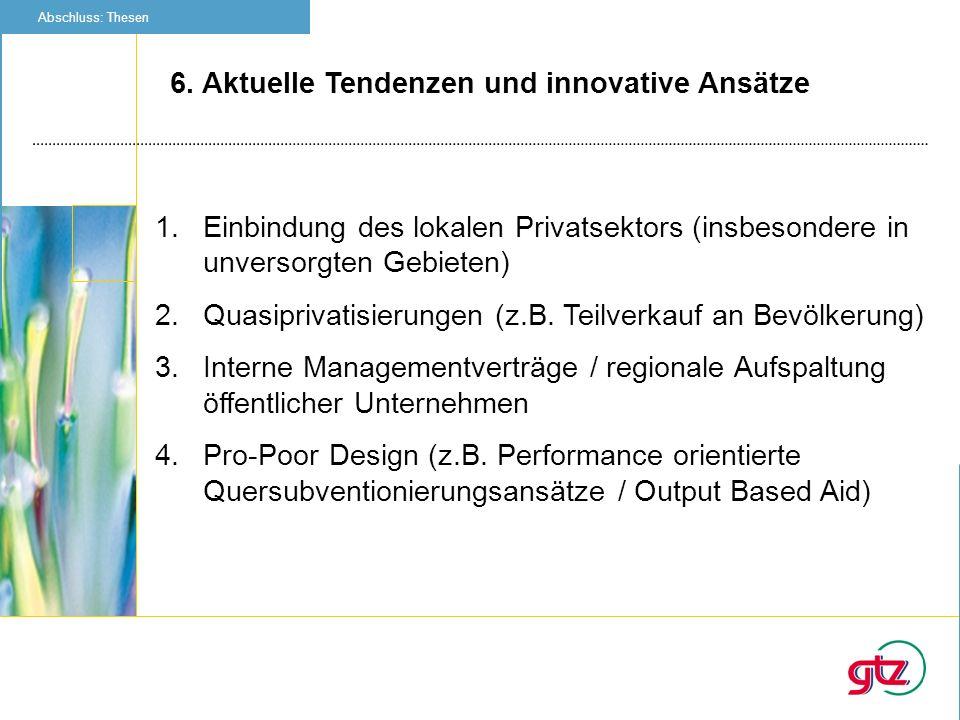 6. Aktuelle Tendenzen und innovative Ansätze
