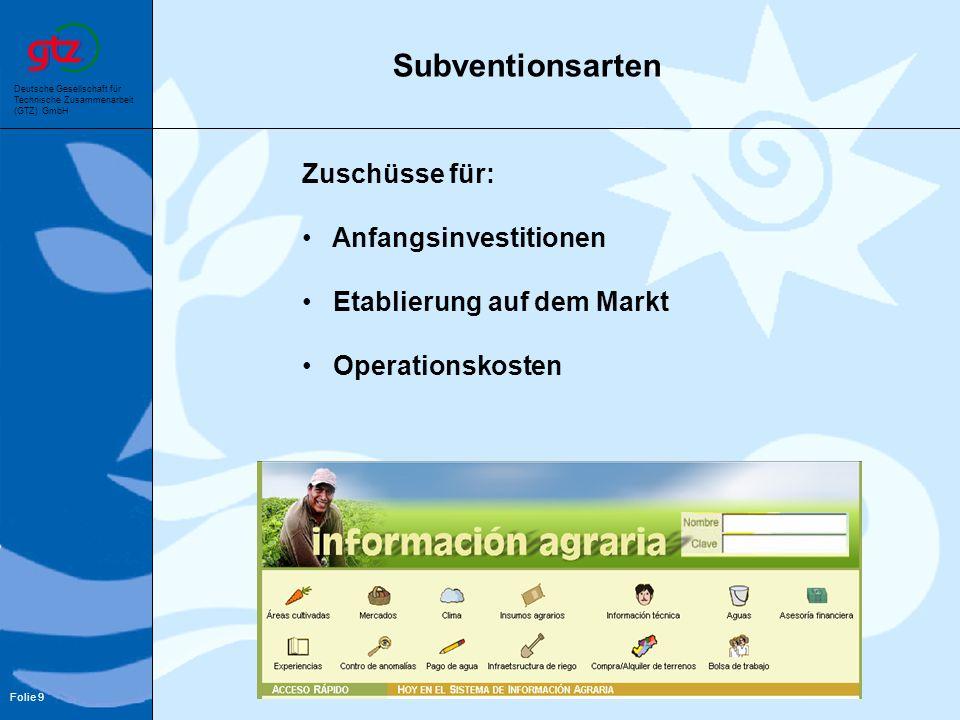Subventionsarten Zuschüsse für: Anfangsinvestitionen