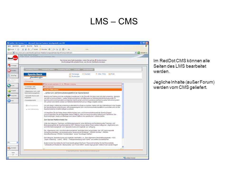 LMS – CMS Im RedDot CMS können alle Seiten des LMS bearbeitet werden.