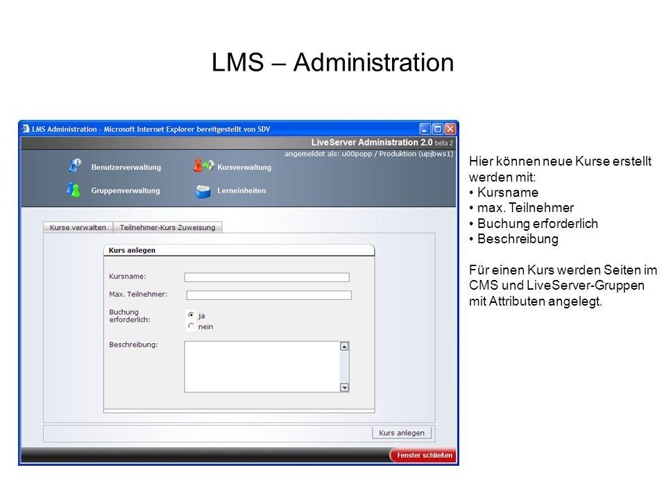 LMS – Administration Hier können neue Kurse erstellt werden mit:
