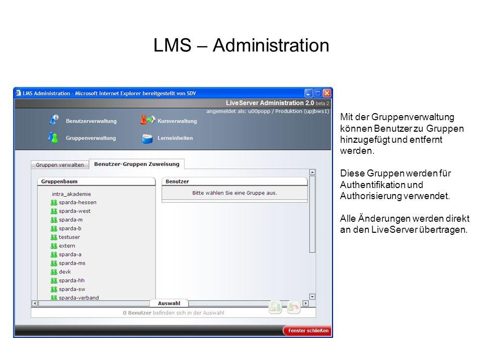 LMS – AdministrationMit der Gruppenverwaltung können Benutzer zu Gruppen hinzugefügt und entfernt werden.