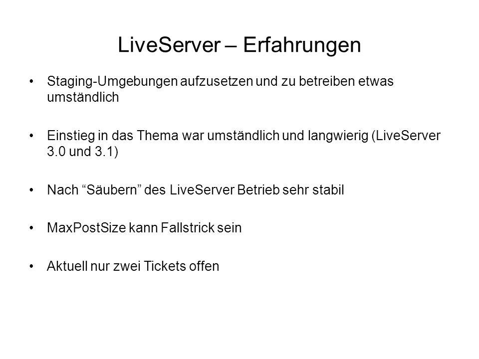 LiveServer – Erfahrungen