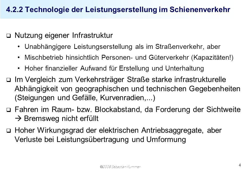4.2.2 Technologie der Leistungserstellung im Schienenverkehr