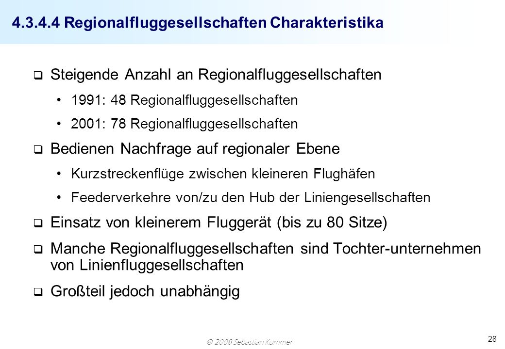 4.3.4.4 Regionalfluggesellschaften Charakteristika