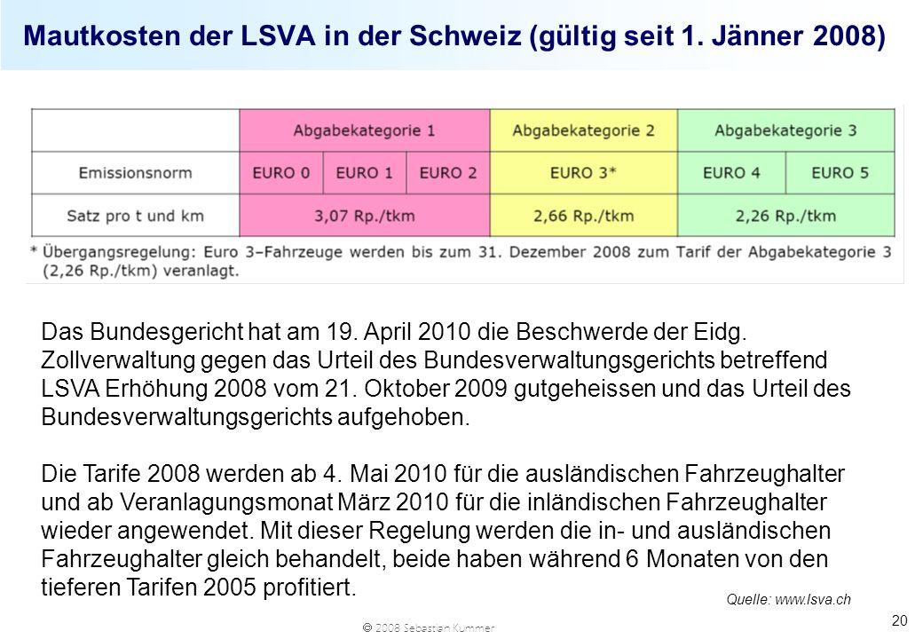 Mautkosten der LSVA in der Schweiz (gültig seit 1. Jänner 2008)
