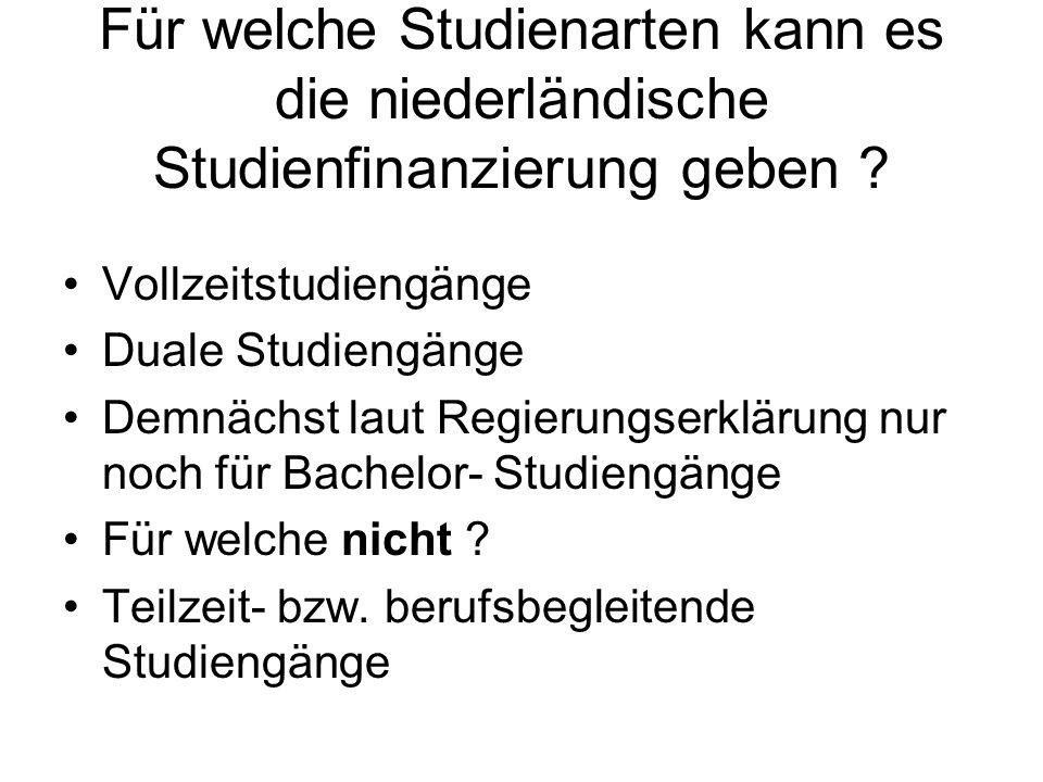 Für welche Studienarten kann es die niederländische Studienfinanzierung geben