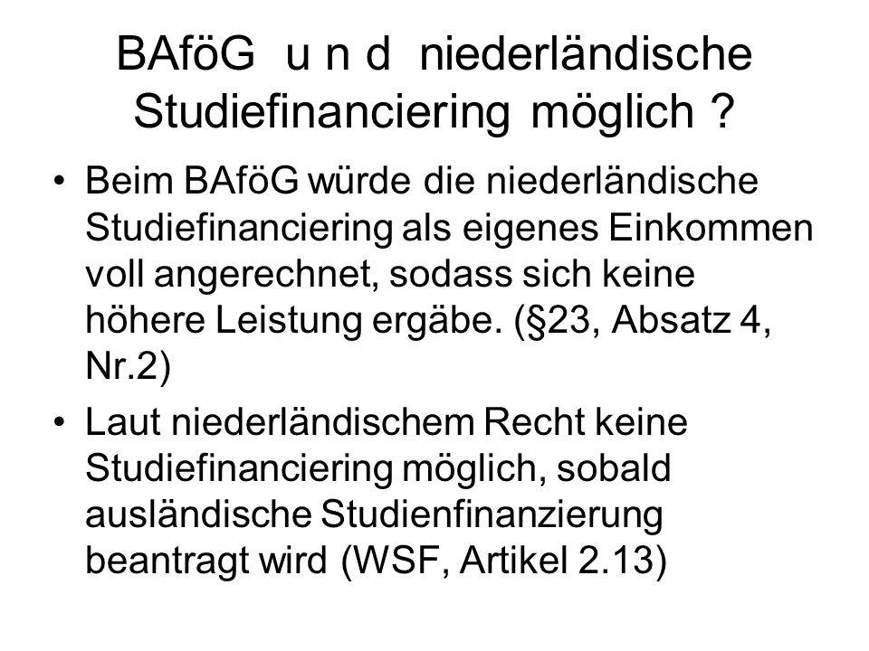 BAföG u n d niederländische Studiefinanciering möglich