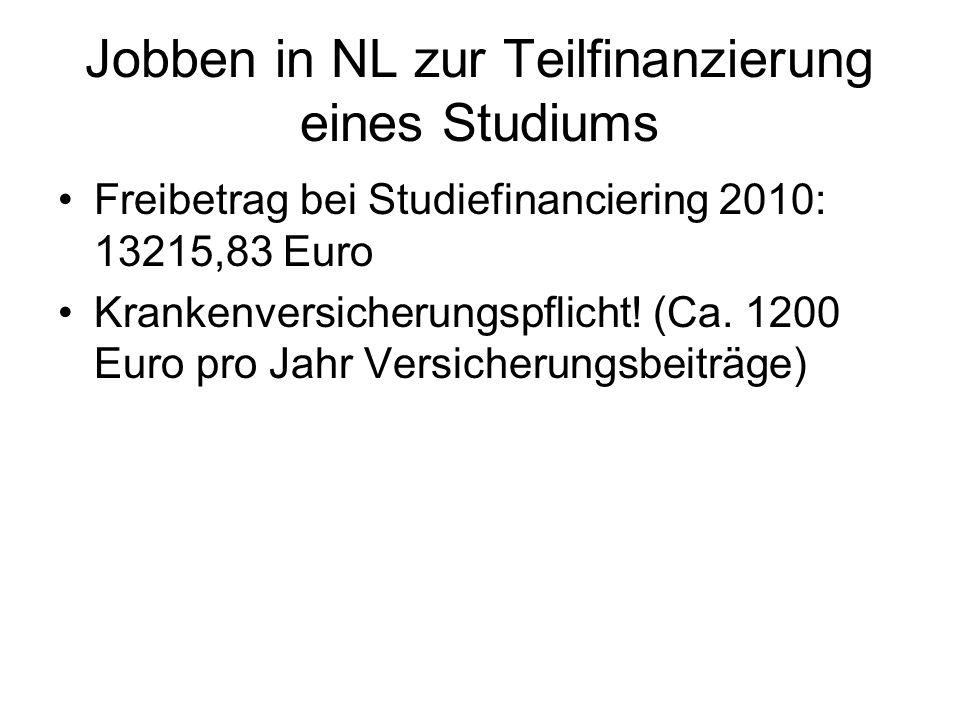 Jobben in NL zur Teilfinanzierung eines Studiums