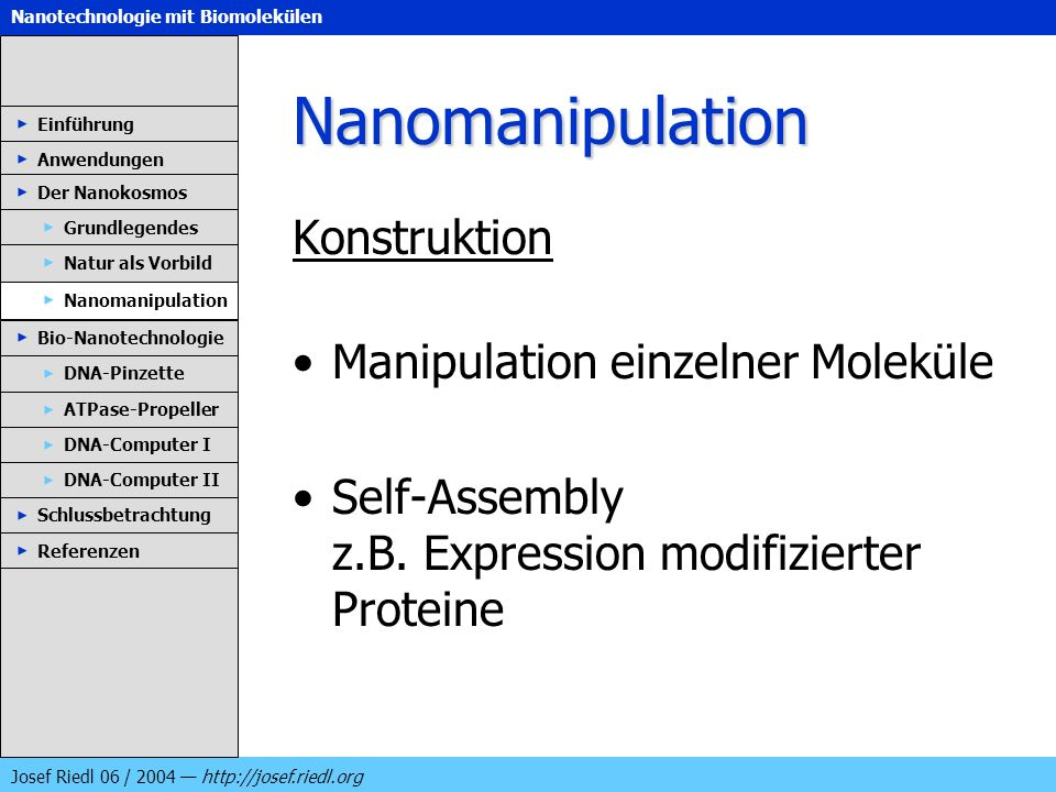 Nanomanipulation Konstruktion Manipulation einzelner Moleküle
