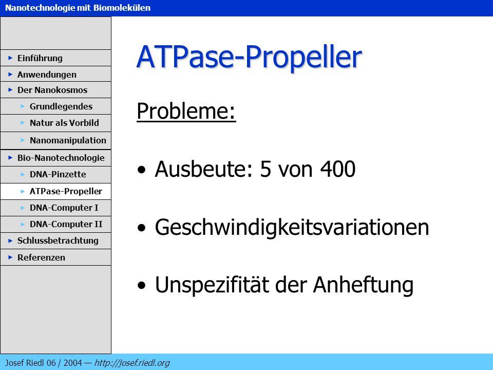 ATPase-Propeller Probleme: Ausbeute: 5 von 400
