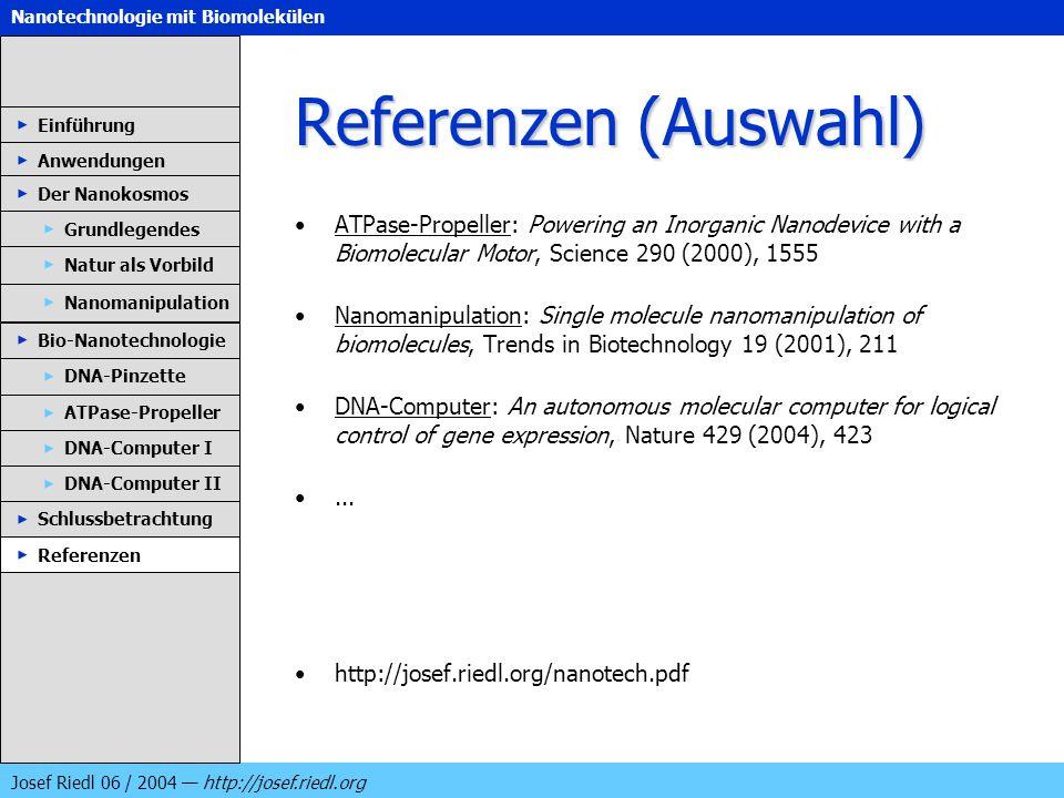 Referenzen (Auswahl) Einführung. Anwendungen. Der Nanokosmos.