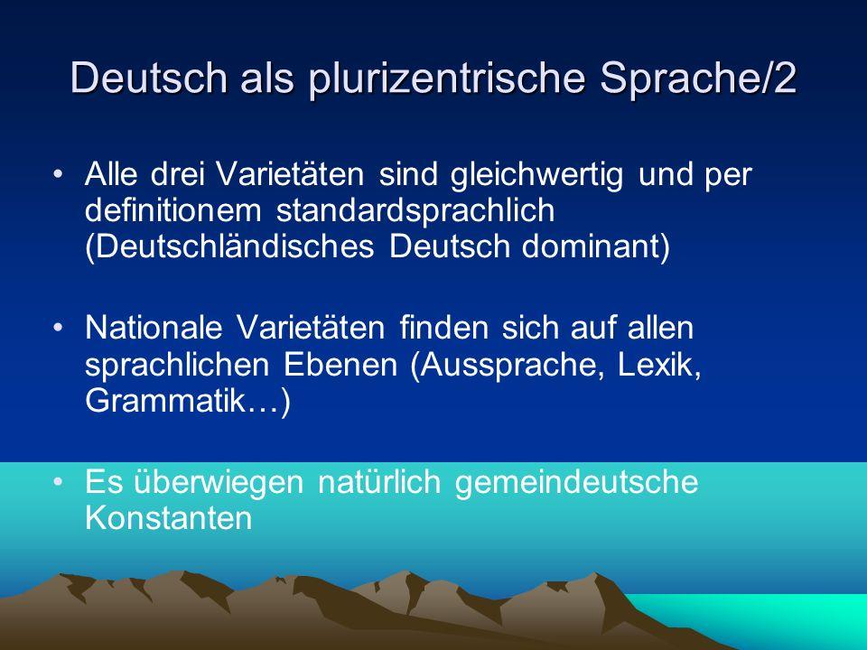 Deutsch als plurizentrische Sprache/2