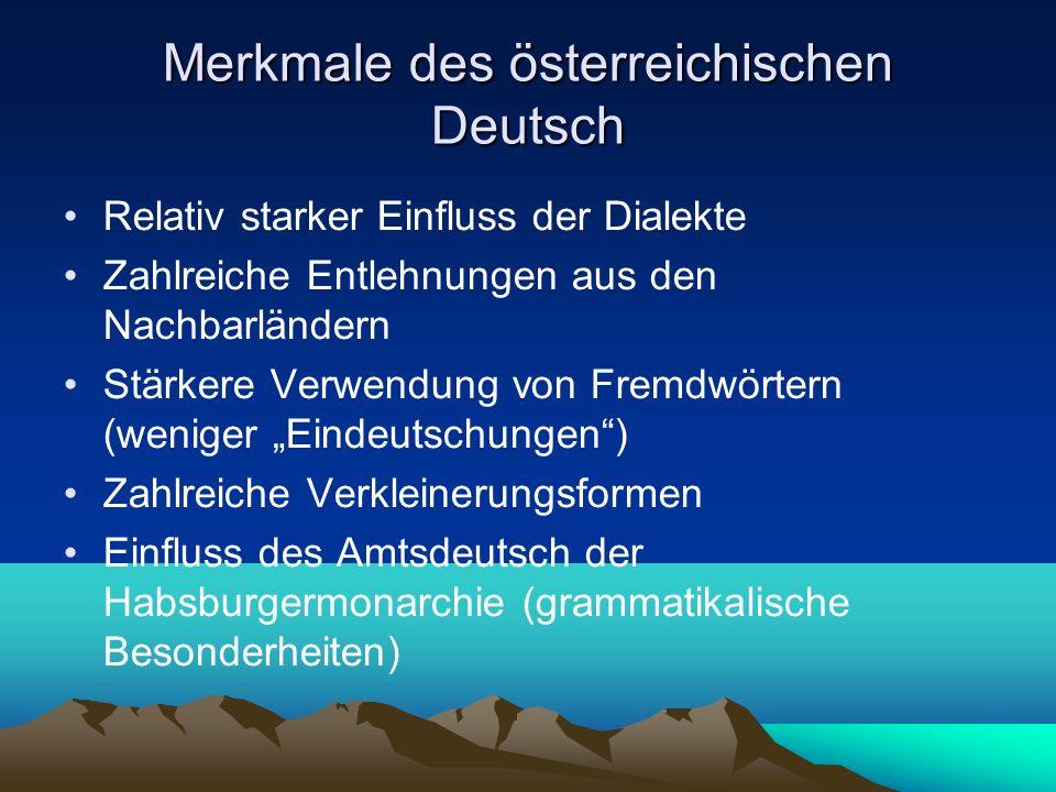Merkmale des österreichischen Deutsch