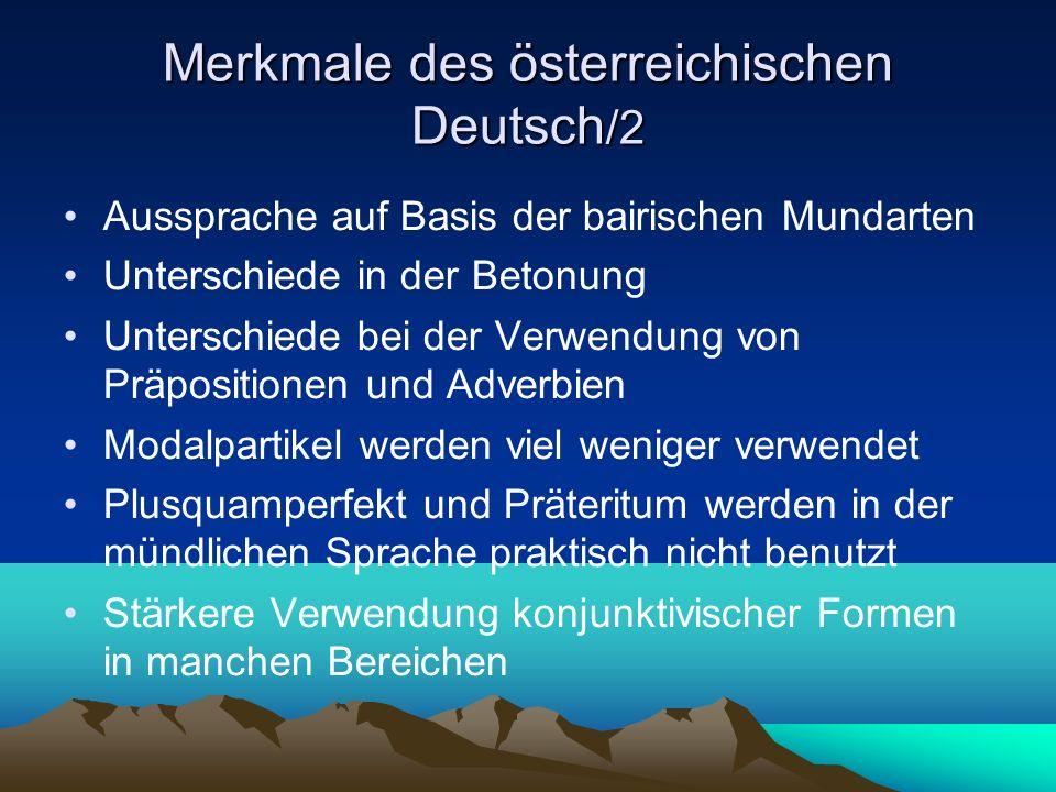 Merkmale des österreichischen Deutsch/2