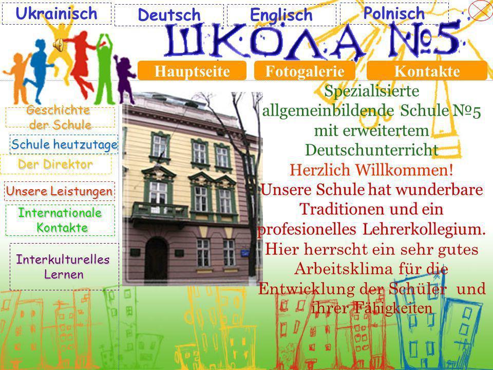 Ukrainisch Deutsch Englisch Polnisch Hauptseite Fotogalerie Kontakte