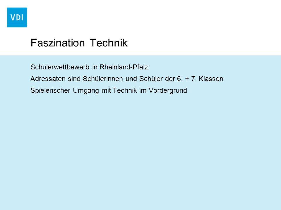 Faszination Technik Schülerwettbewerb in Rheinland-Pfalz