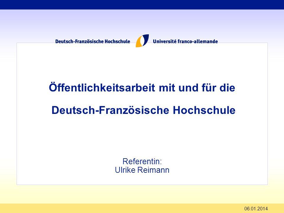 Öffentlichkeitsarbeit mit und für die Deutsch-Französische Hochschule