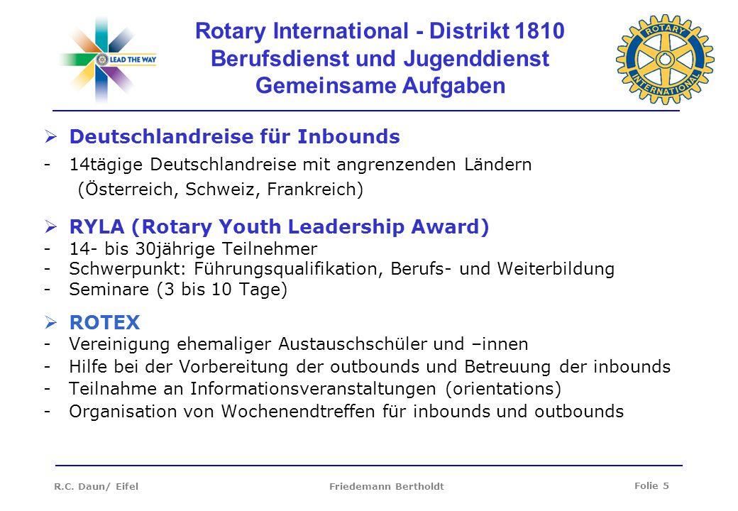 Rotary International - Distrikt 1810 Berufsdienst und Jugenddienst Gemeinsame Aufgaben