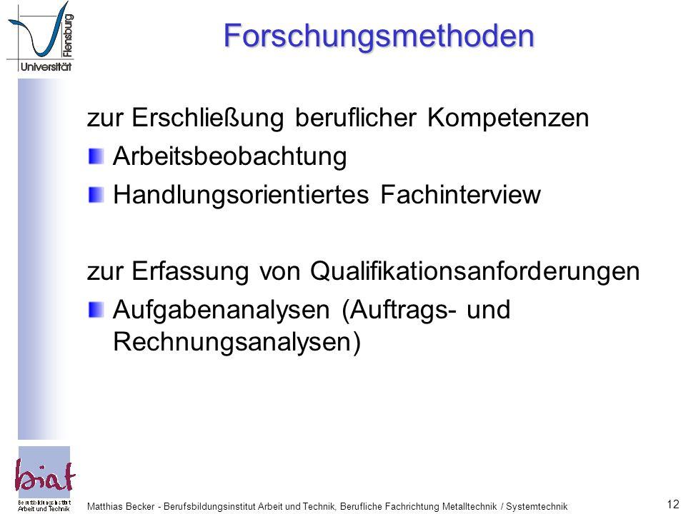 Forschungsmethoden zur Erschließung beruflicher Kompetenzen