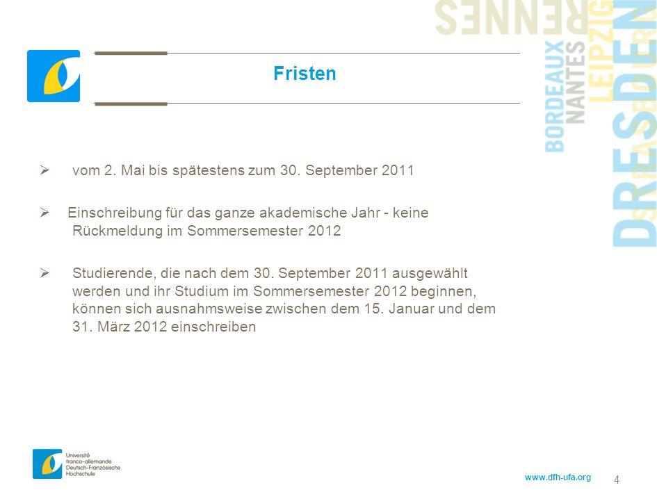 Fristen vom 2. Mai bis spätestens zum 30. September 2011
