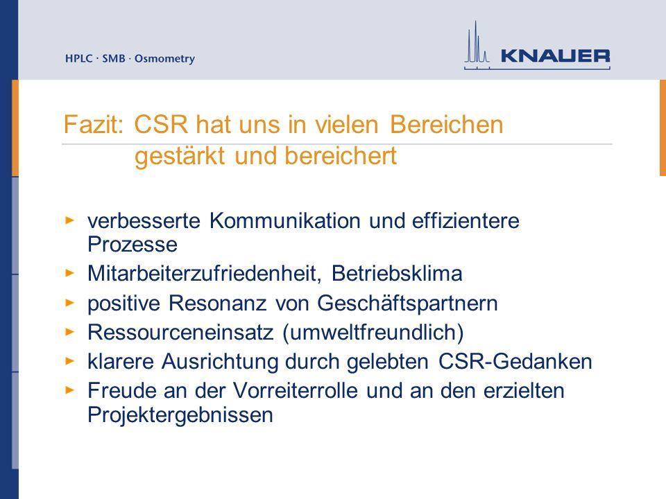 Fazit: CSR hat uns in vielen Bereichen gestärkt und bereichert