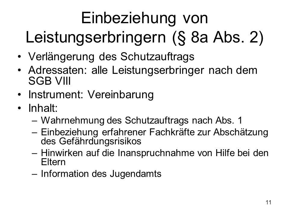 Einbeziehung von Leistungserbringern (§ 8a Abs. 2)