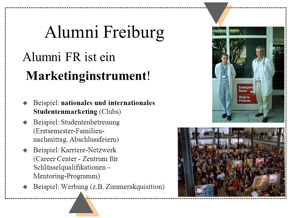 Alumni Freiburg Alumni FR ist ein Marketinginstrument!