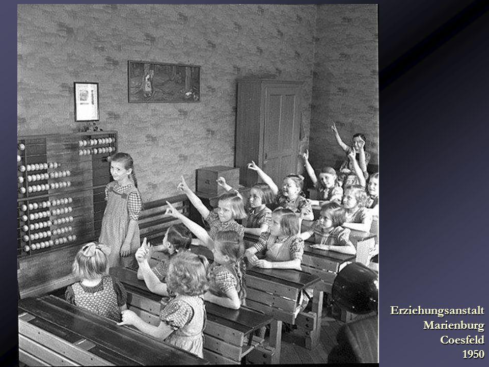 Erziehungsanstalt Marienburg Coesfeld 1950